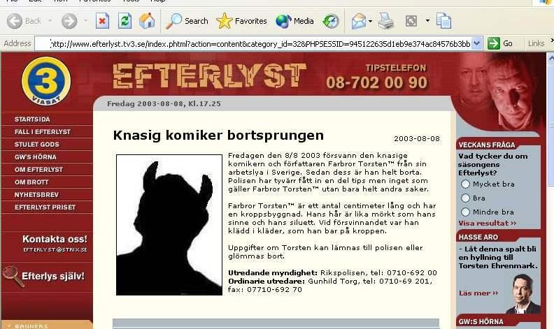 Farbror Torsten är försvunnen! Efterlyst i TV3:s Efterlyst 2003-08-08.