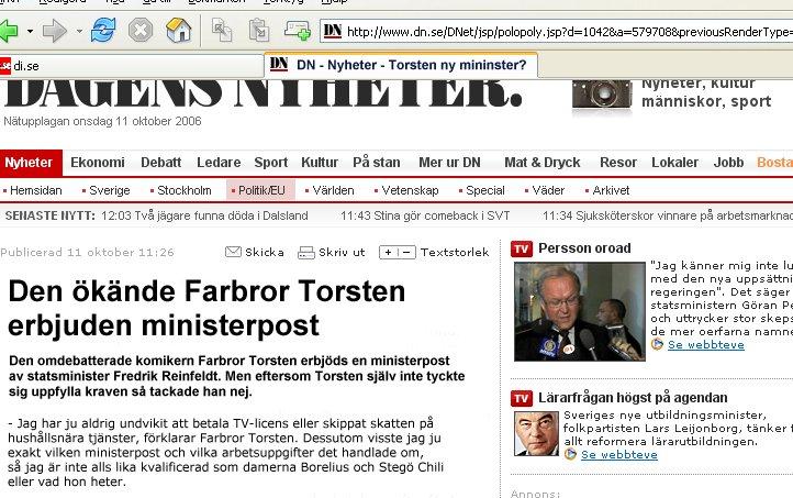 Farbror Torsten erbjöds ministerpost i oktober 2006. Nyhetsartikel i DN.