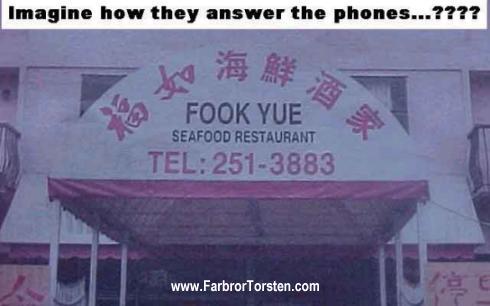 I avdelningen roliga restaurangnamn har vi kommit till Fook Yue.